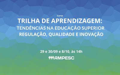 Curso Trilha de Aprendizagem: Tendências na Educação Superior Regulação, Qualidade e Inovação